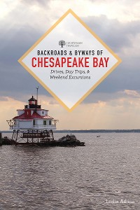 Cover Backroads & Byways of Chesapeake Bay: Drives, Day Trips, and Weekend Excursions (Second)  (Backroads & Byways)