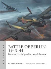 Cover Battle of Berlin 1943 44