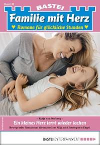 Cover Familie mit Herz 37 - Familienroman