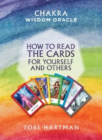 Cover How to Read the Cards for Yourself and Others (Chakra Wisdom Oracle)