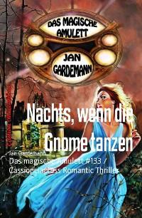 Cover Nachts, wenn die Gnome tanzen