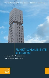 Cover Funktionalisierte Religion