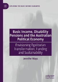 Cover Basic Income, Disability Pensions and the Australian Political Economy