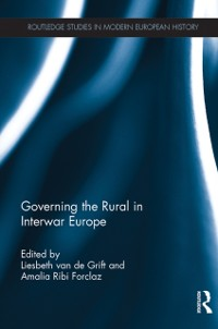Cover Governing the Rural in Interwar Europe