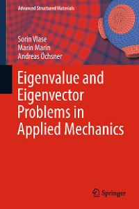 Cover Eigenvalue and Eigenvector Problems in Applied Mechanics