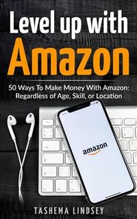 Cover Level Up With Amazon: 50 Ways to Make Money with Amazon