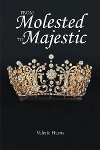 Cover From Molested to Majestic