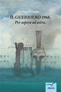 Cover Il Guerriero 1968. Per aspera ad astra