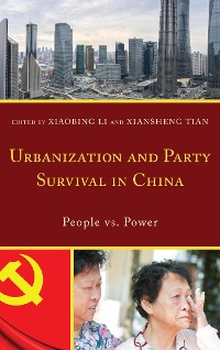 Cover Urbanization and Party Survival in China