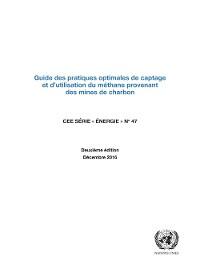 Cover Guide des pratiques optimales de captage et d'utilisation du méthane provenant des mines de charbon (Deuxième édition)