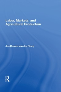 Cover Labor, Markets, And Agricultural Production