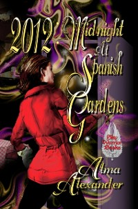 Cover 2012: Midnight at Spanish Gardens