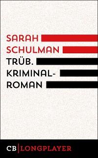 Cover Trüb