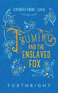 Cover Tsumiko and the Enslaved Fox