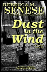 Cover Dust in the Wind: A Tiffany Waters Paranormal Mystery