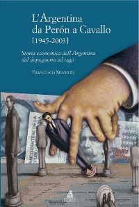 Cover L'Argentina da Peron a Cavallo (1945-2003)