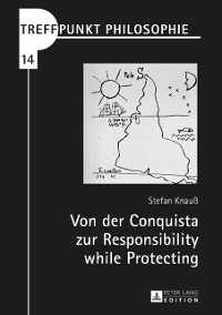 Cover Von der Conquista zur Responsibility while Protecting