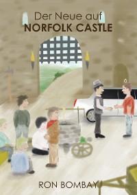 Cover Der Neue auf Norfolk Castle