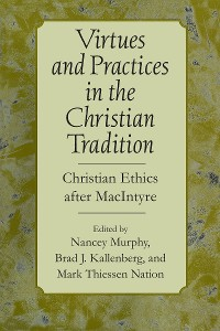 Cover Virtues and Practices in the Christian Tradition
