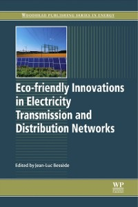 Cover Eco-friendly Innovations in Electricity Transmission and Distribution Networks