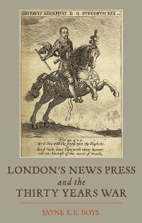 Cover London's News Press and the Thirty Years War