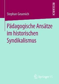 Cover Pädagogische Ansätze im historischen Syndikalismus