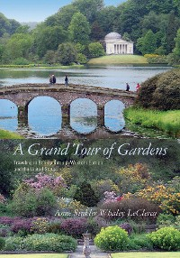 Cover A Grand Tour of Gardens