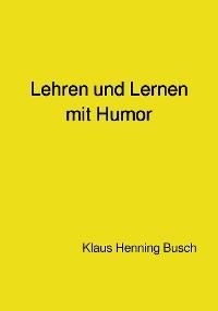 Cover Lehren und Lernen mit Humor