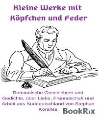 Cover Kleine Werke mit Köpfchen und Feder