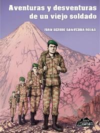 Cover Aventuras y desventuras de un viejo soldado
