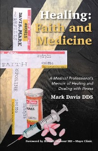 Cover Healing: Faith and Medicine