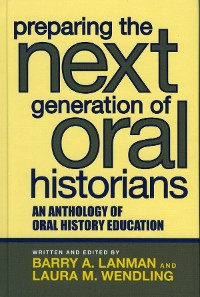 Cover Preparing the Next Generation of Oral Historians
