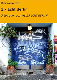 Cover 3 x Echt Berlin