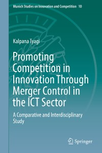 Cover Promoting Competition in Innovation Through Merger Control in the ICT Sector