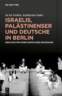 Cover Israelis, Palästinenser und Deutsche in Berlin