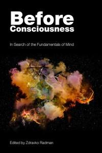 Cover Before Consciousness