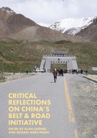 Cover Critical Reflections on China's Belt & Road Initiative