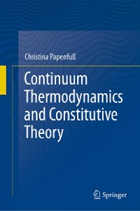 Cover Continuum Thermodynamics and Constitutive Theory