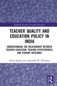 Cover Teacher Quality and Education Policy in India