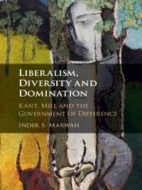 Cover Liberalism, Diversity and Domination