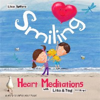 Cover Smiling Heart Meditations with Lisa and Ted (and Bingo)