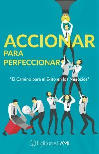 Cover Accionar para Perfeccionar
