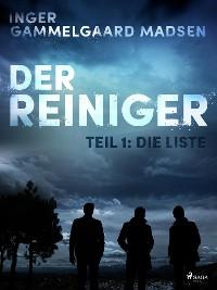 Cover Der Reiniger: Die Liste - Teil 1