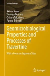 Cover Geomicrobiological Properties and Processes of Travertine