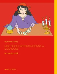 Cover Miss Rose cartomancienne à Mulhouse
