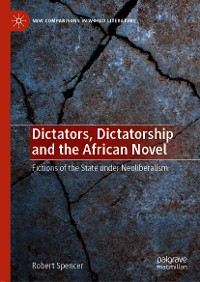 Cover Dictators, Dictatorship and the African Novel