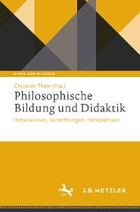 Cover Philosophische Bildung und Didaktik