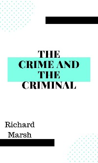Cover The Crime and the Criminal
