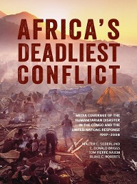 Cover Africa's Deadliest Conflict