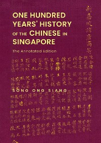 Cover One Hundred Years' History of the Chinese in Singapore